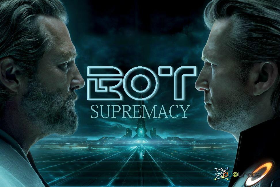 BOT supremacy